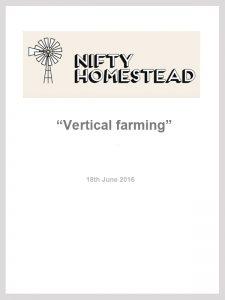 Nifty Homestead: Vertical Farming