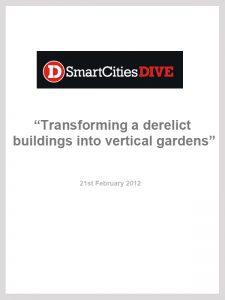 Smart Cities Dive: Transforming a derelict building into vertical gardens